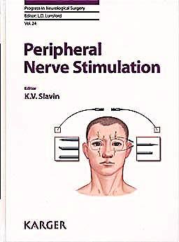 Portada del libro 9783805594882 Peripheral Nerve Stimulation (Progress in Neurological Surgery, Vol. 24)