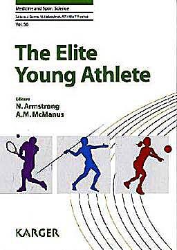 Portada del libro 9783805595506 The Elite Young Athlete (Medicine and Sport Science, Vol. 56)