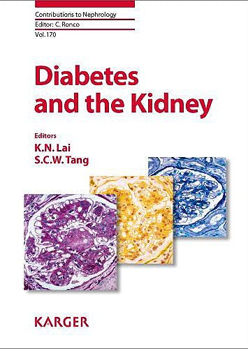 Portada del libro 9783805597425 Diabetes and the Kidney (Contributions to Nephrology, Vol. 170)