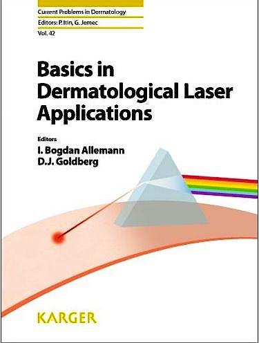 Portada del libro 9783805597883 Basics in Dermatological Laser Applications