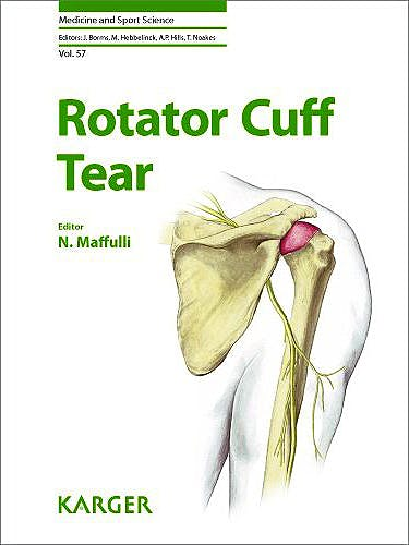 Portada del libro 9783805598149 Rotator Cuff Tear (Medicine and Sport Science, Vol. 57)