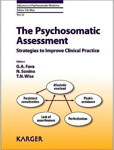 Portada del libro 9783805598538 The Psychosomatic Assessment. Strategies to Improve Clinical Practice