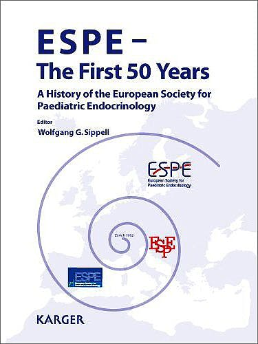 Portada del libro 9783805598682 Espe - the First 50 Years. a History of the European Society for Paediatric Endocrinology