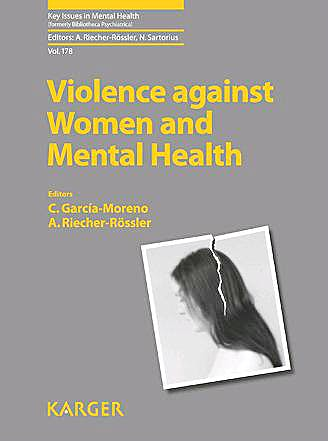 Portada del libro 9783805599887 Violence against Women and Mental Health (Key Issues in Mental Health, Vol. 178)