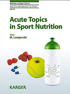 Portada del libro 9783805599924 Acute Topics in Sport Nutrition (Medicine and Sport Science, Vol. 59)
