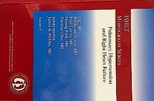 Portada del libro 9783832162252 Pulmonary Hypertension and Right Heart Failure (Ishlt Monograph Series, Vol. 9)