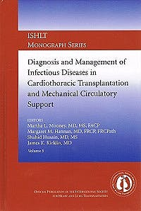 Portada del libro 9783832162634 Diagnosis and Management of Infectious Diseases in Cardiothoracic Transplantation and Mechanical Circulatory Support (Ishlt Monograph Series, Vol. 5)