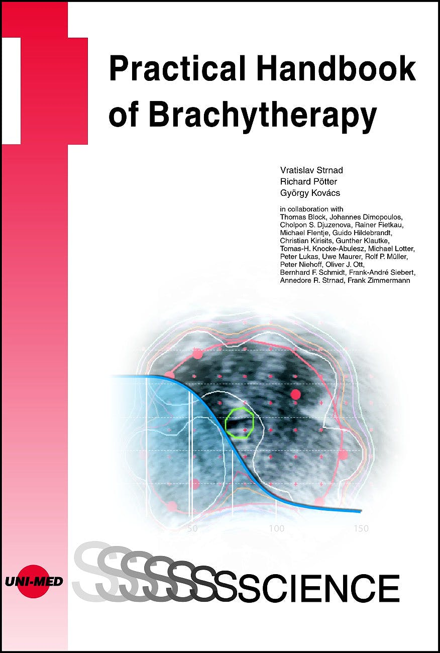 Portada del libro 9783837414493 Practical Handbook of Brachytherapy