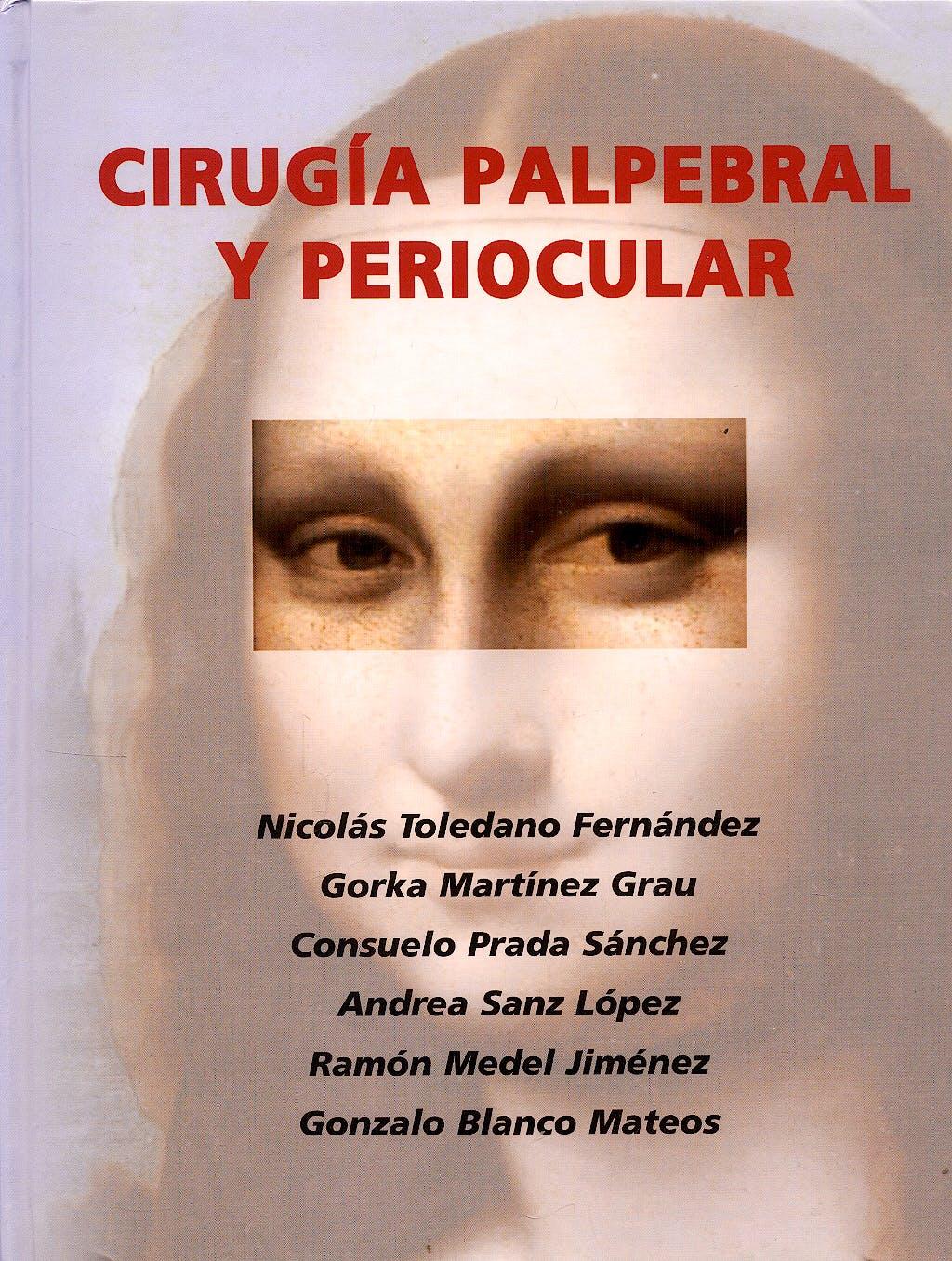 Portada del libro 9783839109311 Cirugia Palpebral y Periocular (Ponencias de la Sociedad Española de Oftalmologia)