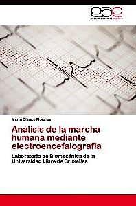 Portada del libro 9783848452231 Análisis de la Marcha Humana Mediante Electroencefalografía. Laboratorio de Biomecánica de la Universidad Libre de Bruxelles