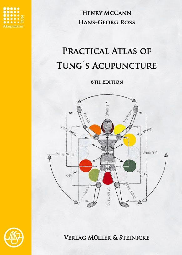 Portada del libro 9783875692174 Practical Atlas of Tung's Acupuncture