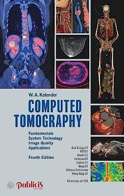 Portada del libro 9783895784712 Computed Tomography. Fundamentals, System Technology, Image Quality, Applications
