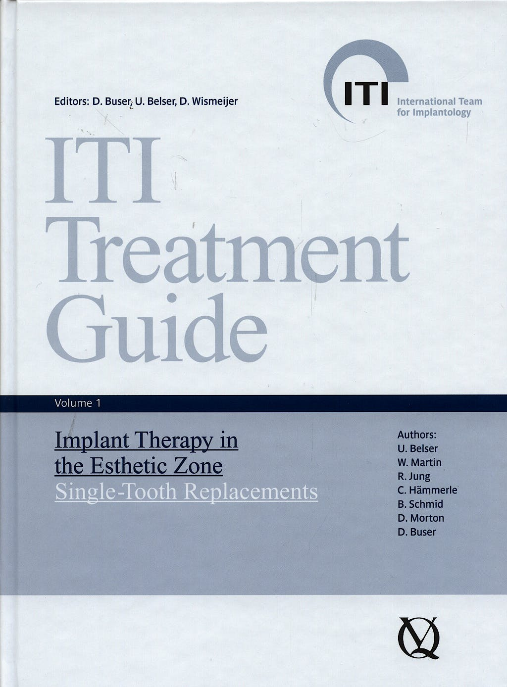 Producto: Iti Treatment Guide, Vol. 1: Implant Therapy in the Esthetic  Zone. Single-Tooth Replacements
