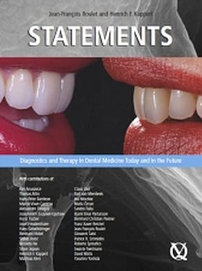Portada del libro 9783938947296 Statements. Diagnostics and Therapy in Dental Medicine Today and in the Future