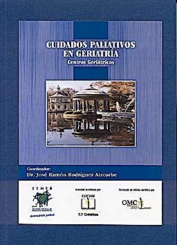 Portada del libro 9783981040029 Cuidados Paliativos en Geriatria. Centros Geriatricos