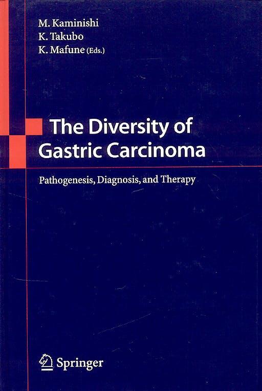 Portada del libro 9784431211396 The Diversity of Gastric Carcinoma