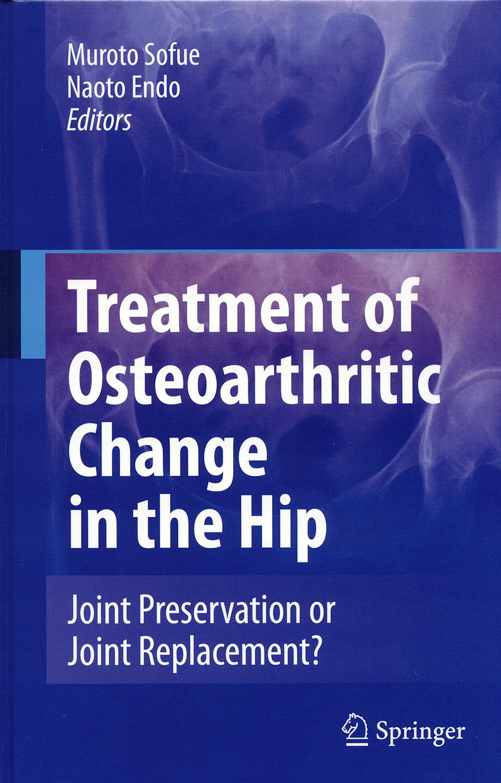 Portada del libro 9784431381983 Treatment of Osteoarthritic Change in the Hip