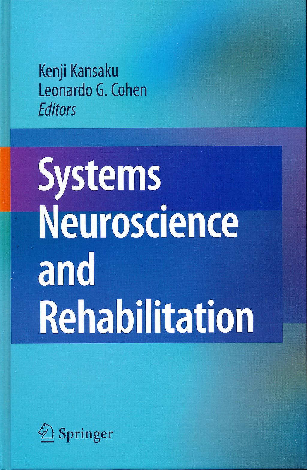 Portada del libro 9784431539988 Systems Neuroscience and Rehabilitation
