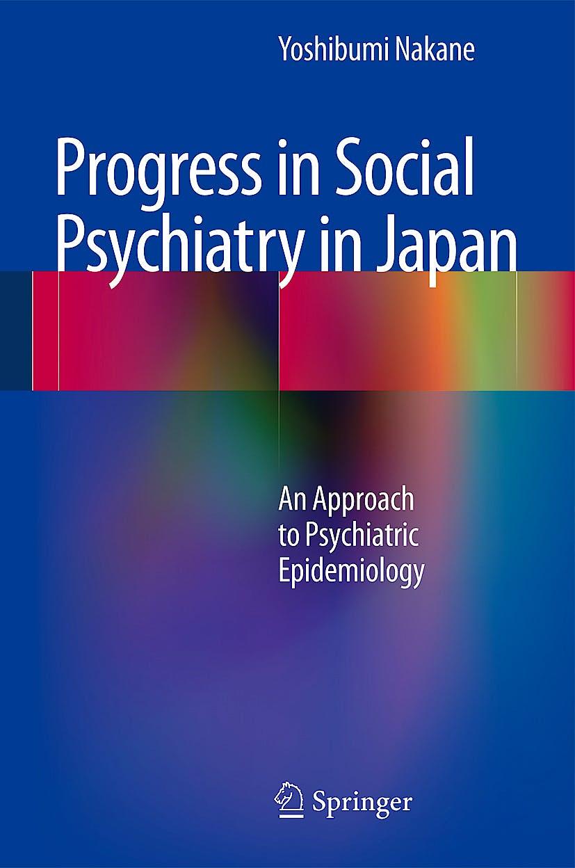Portada del libro 9784431541028 Progress in Social Psychiatry in Japan. an Approach to Psychiatric Epidemiology