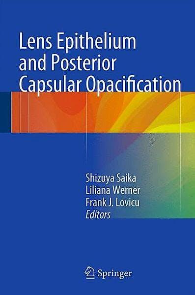Portada del libro 9784431542995 Lens Epithelium and Posterior Capsular Opacification