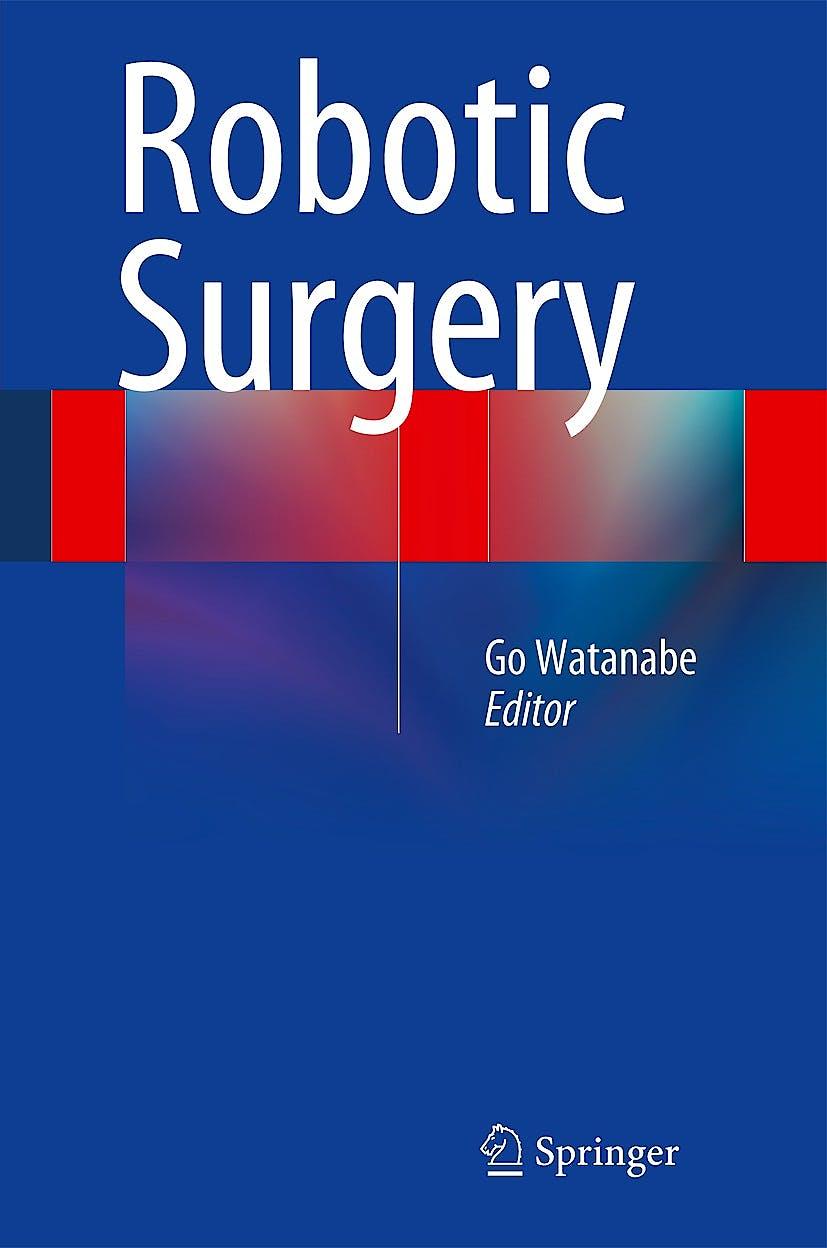Portada del libro 9784431548522 Robotic Surgery