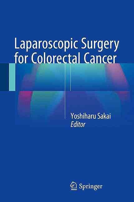 Portada del libro 9784431557104 Laparoscopic Surgery for Colorectal Cancer