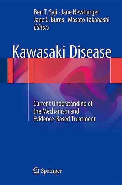 Portada del libro 9784431560371 Kawasaki Disease. Current Understanding of the Mechanism and Evidence-Based Treatment
