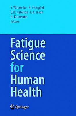 Portada del libro 9784431734635 Fatigue Science for Human Health
