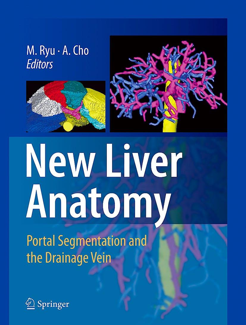Portada del libro 9784431959922 New Liver Anatomy. Portal Segmentation and the Drainage Vein