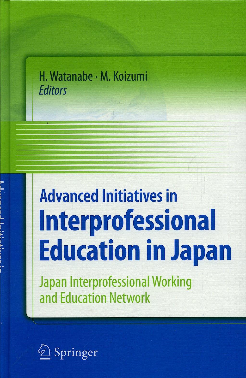Portada del libro 9784431980759 Advanced Initiatives in Interprofessional Education in Japan