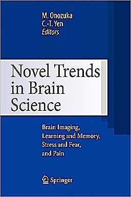 Portada del libro 9784431998280 Novel Trends in Brain Science. Brain Imaging, Learning and Memory, Stress and Fear, and Pain