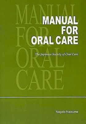 Portada del libro 9784781201986 Manual for Oral Care