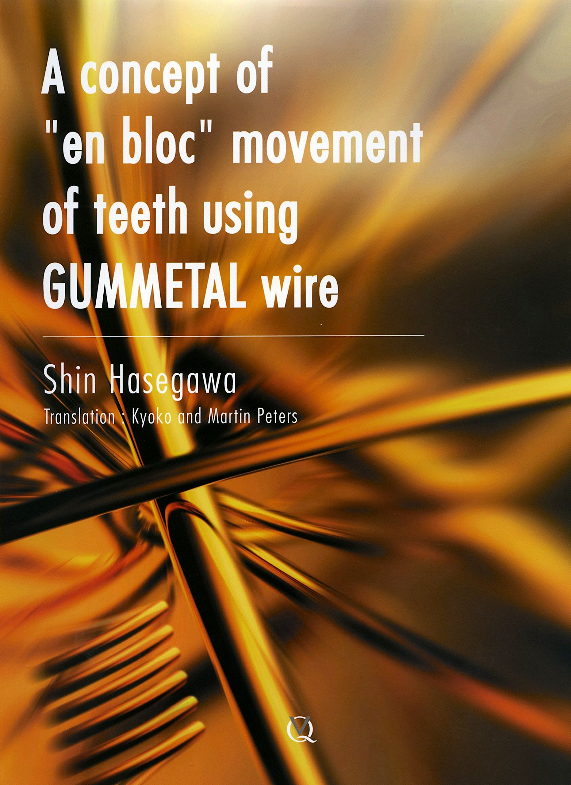 Portada del libro 9784781203867 A Concept of en Bloc Movement of Teeth Using Gummetal Wire