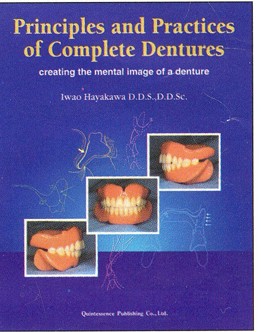 Portada del libro 9784874176078 Principles and Practice of Complete Dentures. Creating a Mental Image of a Denture