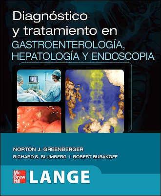 Portada del libro 9786071503824 Diagnóstico y Tratamiento en Gastroenterología, Hepatología y Endoscopia. Lange