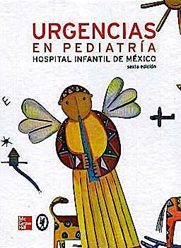 Portada del libro 9786071504746 Urgencias en Pediatria. Hospital Infantil de Mexico
