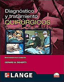 Portada del libro 9786071505446 Diagnóstico y Tratamiento Quirúrgicos. Lange + CD-ROM