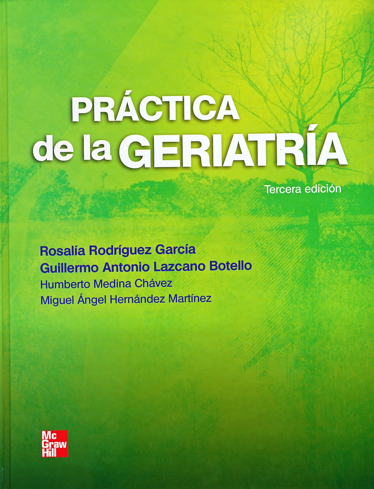 Portada del libro 9786071506146 Practica de la Geriatria