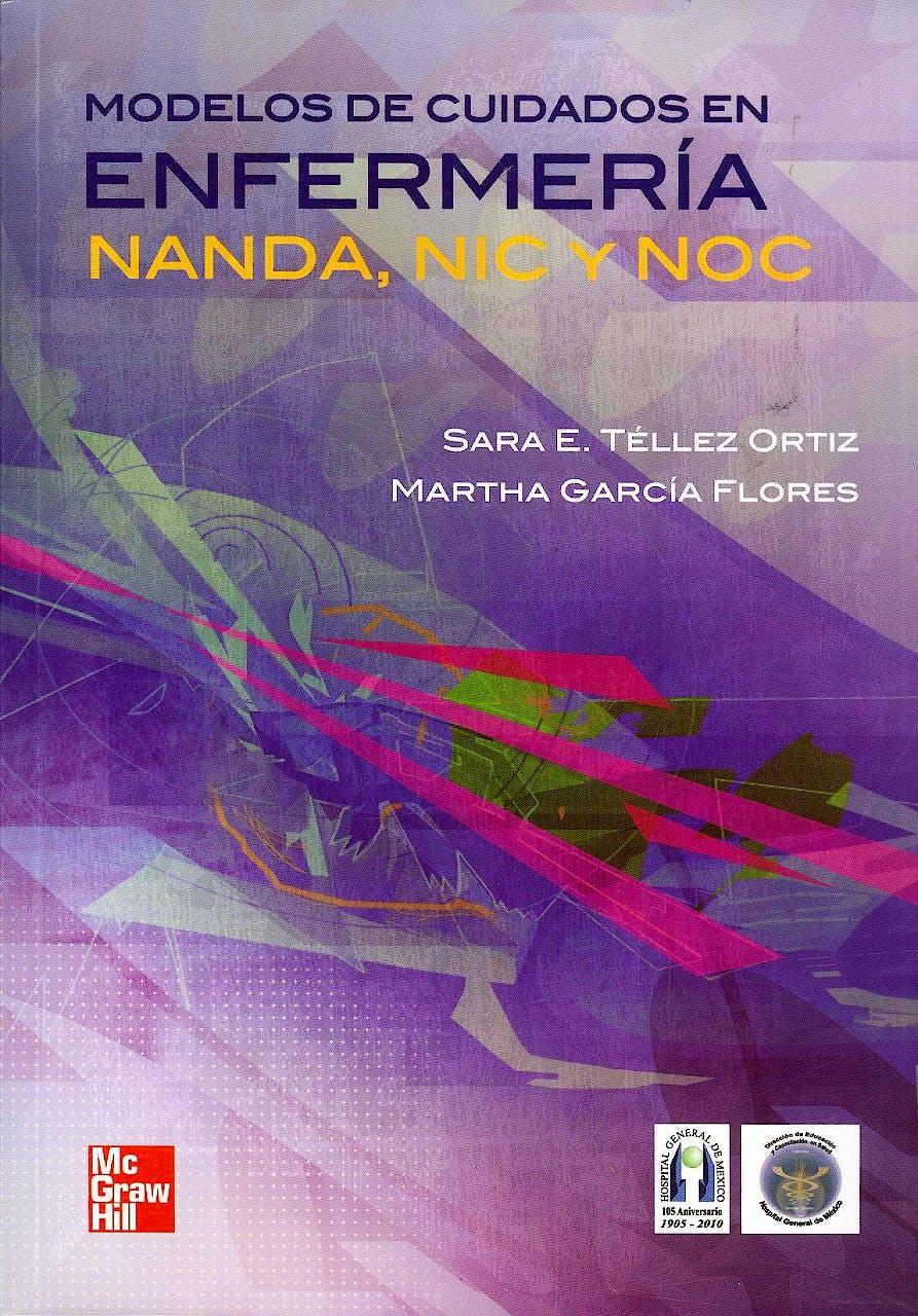 Portada del libro 9786071506559 Modelos de Cuidados en Enfermeria Nanda, Nic y Noc