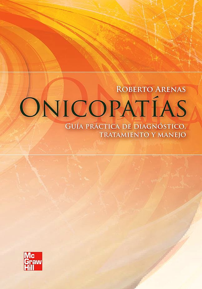 Portada del libro 9786071506726 Onicopatias. Guia Practica de Diagnostico, Tratamiento y Manejo