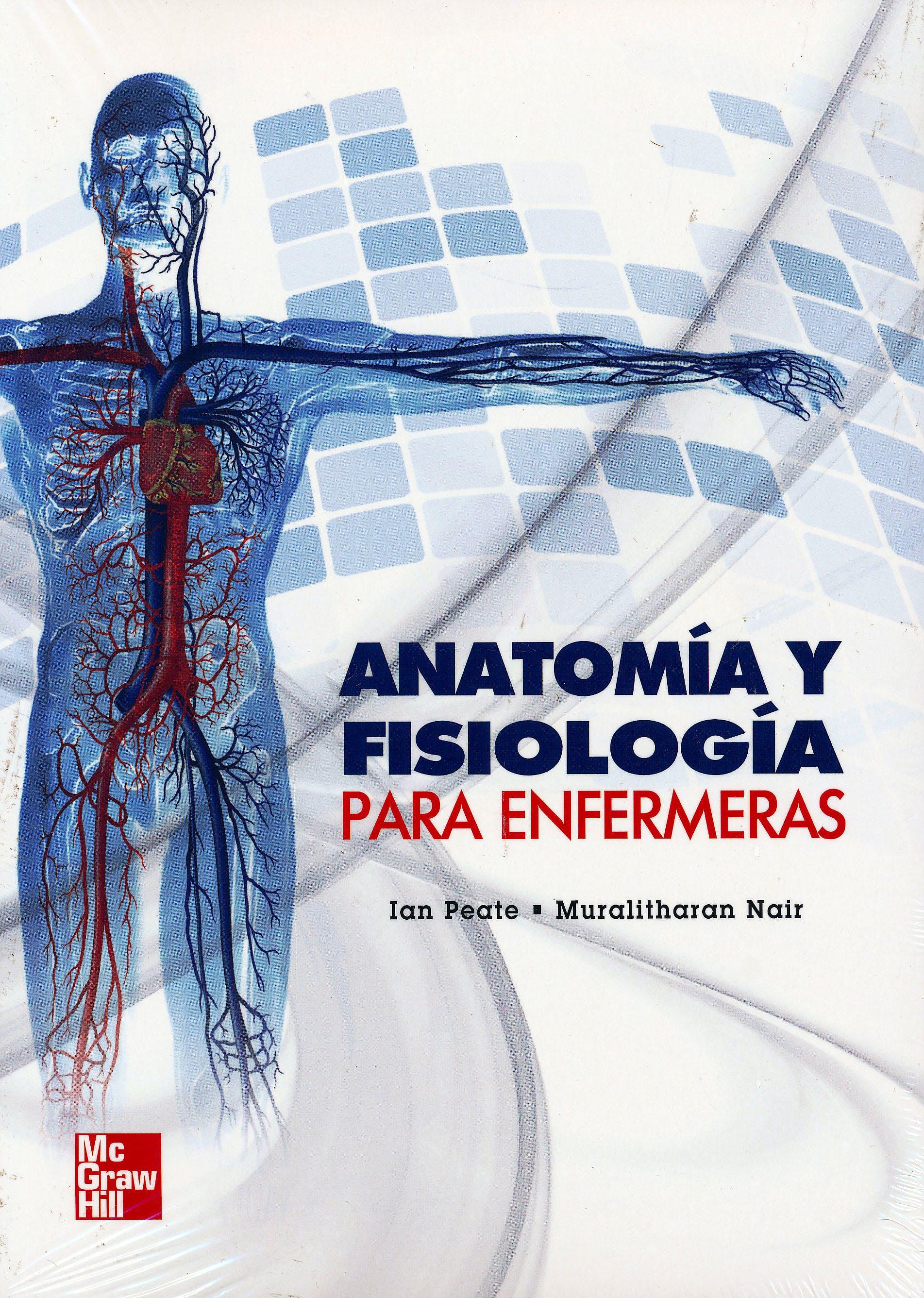 Portada del libro 9786071507624 Anatomía y Fisiología para Enfermeras