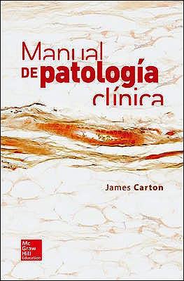 Portada del libro 9786071509260 Manual de Patologia Clinica