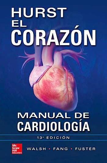 Portada del libro 9786071510068 Hurst el Corazón. Manual de Cardiología