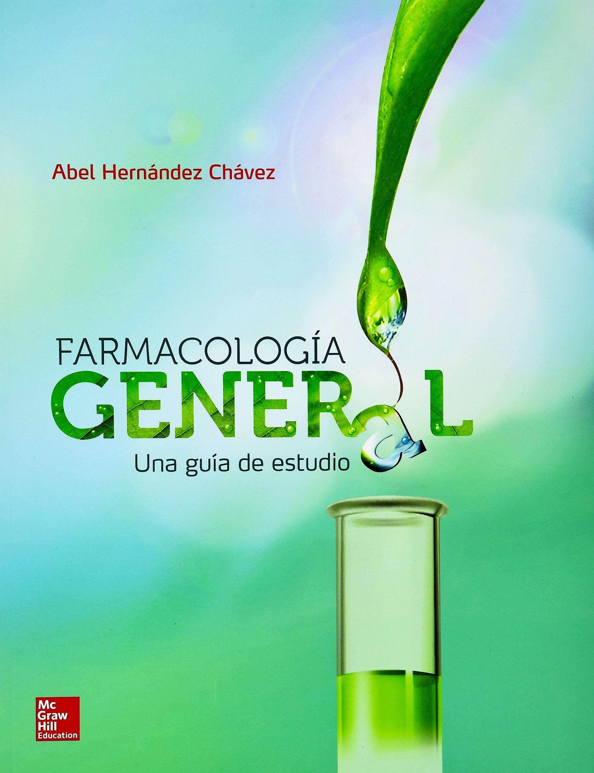 Portada del libro 9786071510525 Farmacología General. Una Guía de Estudio