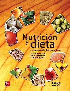 Portada del libro 9786071510532 Nutricion y Dieta en la Prevencion de Enfermedades