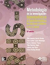 Portada del libro 9786071511386 Metodología de la Investigación. Bioestadística y Bioinformática en Ciencias de la Salud