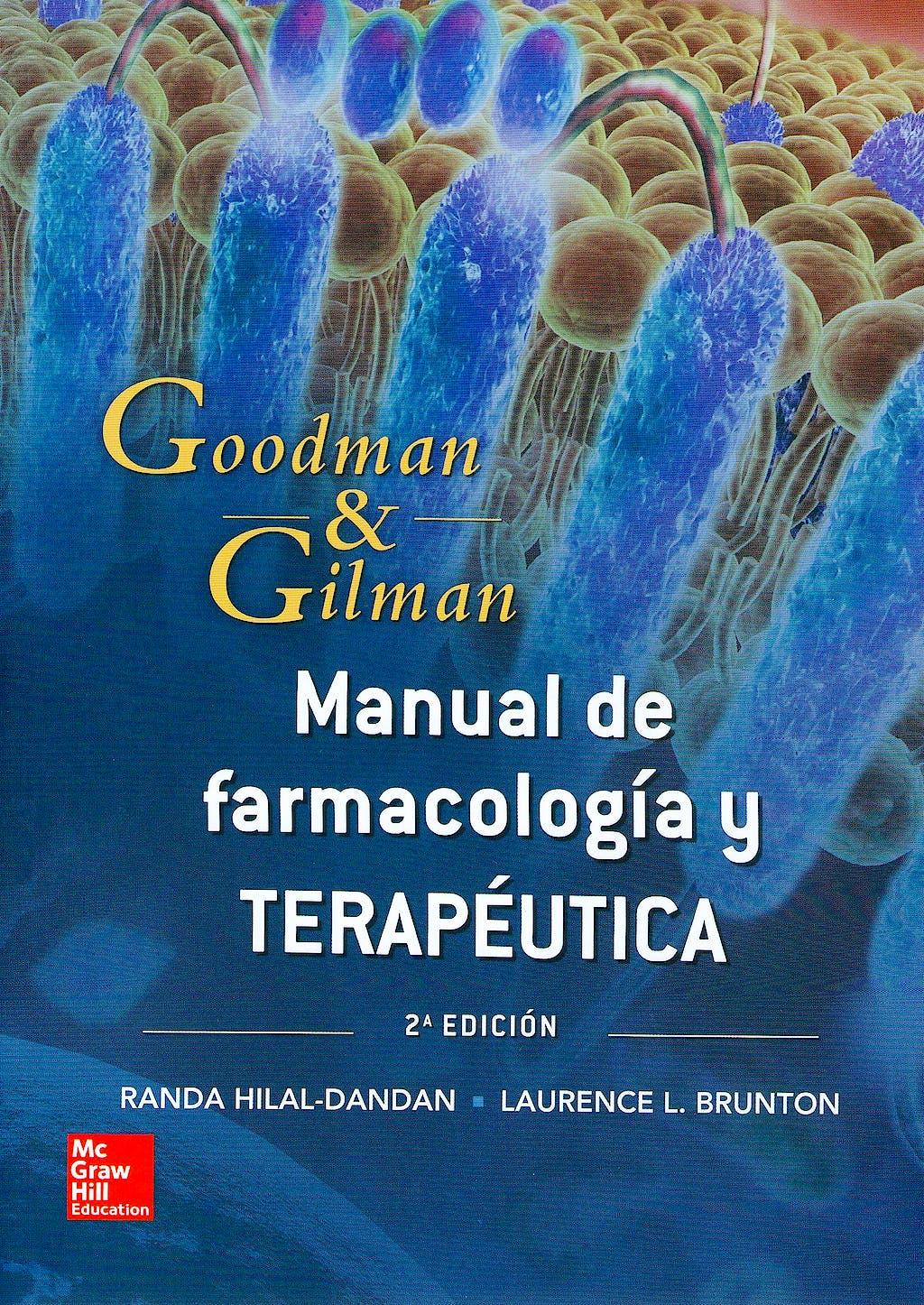 Portada del libro 9786071512154 Goodman y Gilman Manual de Farmacología y Terapéutica