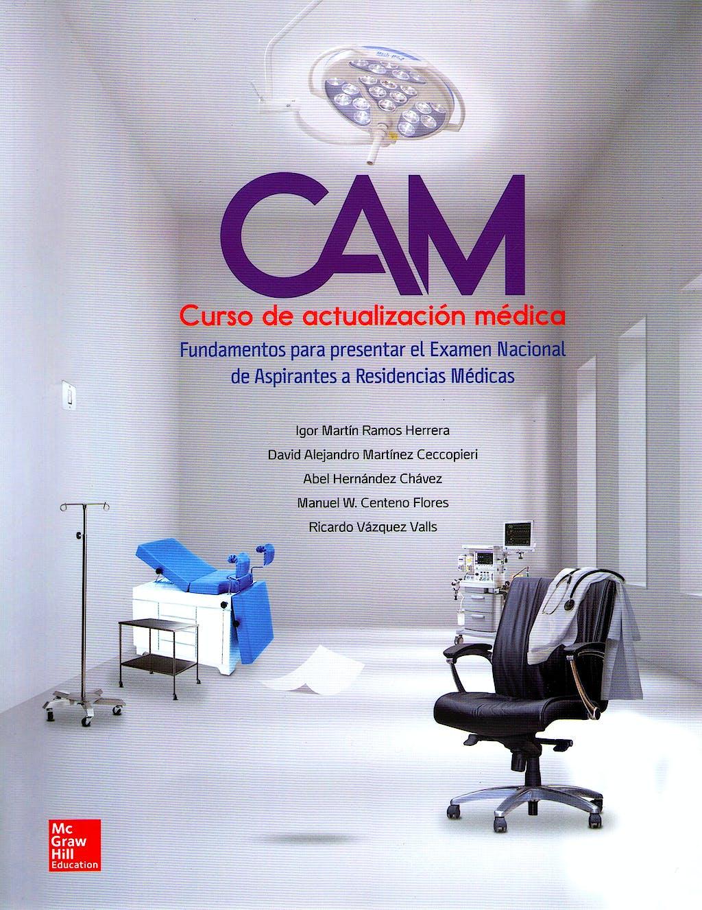 Portada del libro 9786071512642 Cam Curso de Actualizacion Medica. Fundamentos para Presentar el Examen Nacional de Aspirantes a Residencias Medicas