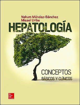 Portada del libro 9786071513151 Hepatología. Conceptos Básicos y Clínicos
