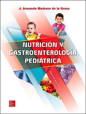 Portada del libro 9786071513694 Nutrición y Gastroenterología Pediátrica
